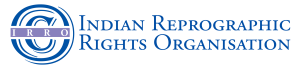 Indian Reprographics Rights Organisation (IRRO)